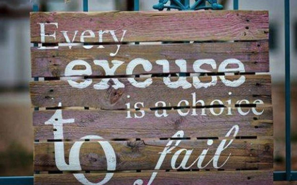 excuses to fail